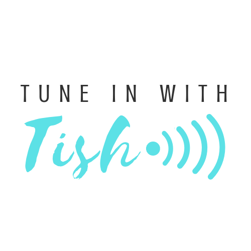 Tune In With Tish